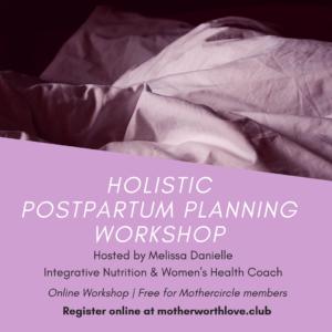Holistic Postpartum Planning with Melissa Danielle